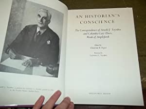An Historian's Conscience: The Correspondence of Arnold J. Toynbee and Columba Cary-Elwes, ...