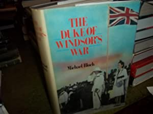 The Duke of Windsor's War: Bloch, Michael