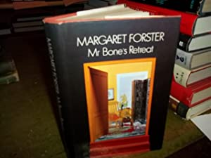 Mr. Bone's Retreat: Forster, Margaret