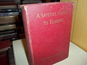 A Satchel Guide to Europe: Crockett, William D.