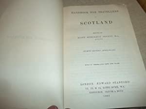 Handbook for travellers in Scotland: Scott Moncrieff Penney, M.A.