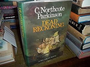 Dead Reckoning: Parkinson, Northcote C.