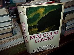 Malcolm Lowry: Day, Douglas