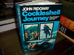 Cockleshell Journey: The Adventures of Three Men and a Girl: Ridgway, John