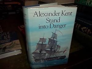 Stand into Danger: Kent, Alexander