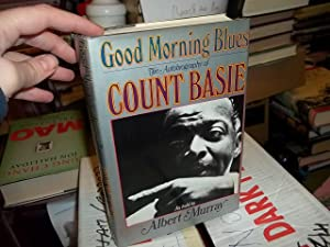 Good Morning Blues, the Autobiography of Count Basie