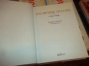 King Bhumibol Adulyadej : A Life's Work