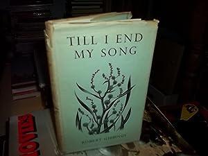 Till I end My Song: Gibbings, Robert