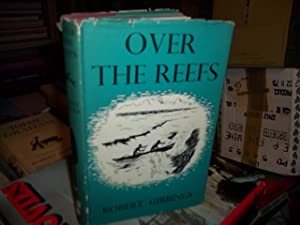 Over the Reefs: Gibbings, Robert