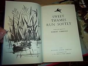Sweet Thames Run Softly: Gibbings, Robert