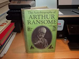 The Autobiography of Arthur Ransome: Ransome, Arthur