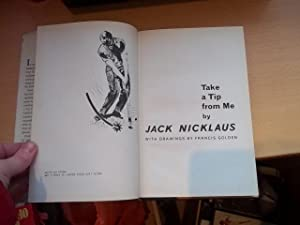 Take a Tip from Me: Nicklaus, Jack