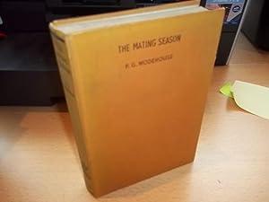 The Mating Season: Wodehouse, P.G.