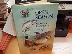 Open Season: An Artist's Sporting Year: McPhail, Rodger
