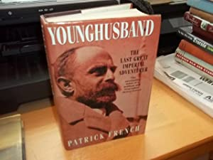 Younghusband: The Last Great Imperial Adventurer: French, Patrick