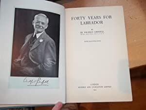 Forty Years For Labrador: Sir Wilfred Grenfell
