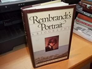 Rembrandt's Portrait: A Biography