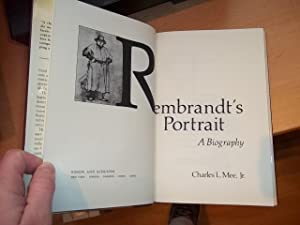Rembrandt's Portrait: A Biography: Mee, Charles L.