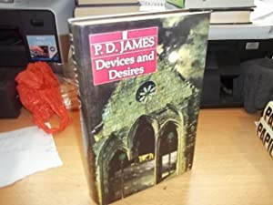 Devices And Desires: James, P.D.