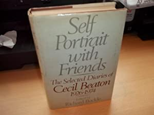 Self Portrait with Friends: The Selected Diaries of Cecil Beaton, 1926-1974: Beaton, Cecil Walter ...