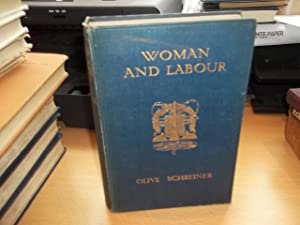 Woman and Labour: Schreiner, Olive