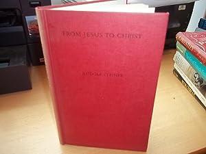 From Jesus to Christ: Steiner, Rudolf