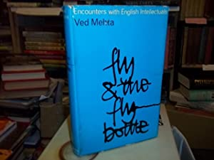 Fly and The Fly-Bottle: Mehta, Ved