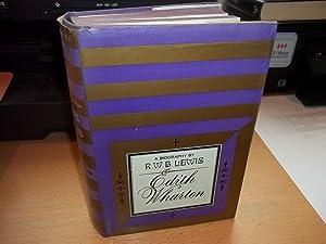 Edith Wharton : A Biography: Lewis, Richard Warrington Baldwin
