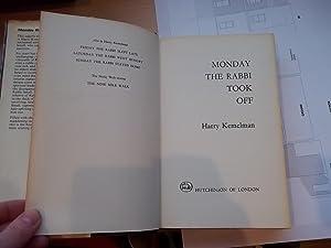 Monday the Rabbi Took Off: Kemelman, Harry