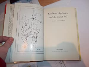 Guillaume Apollinaire and the Cubist Life: Mackworth, Cecily