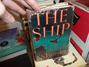 The Ship: Forester, C.S.