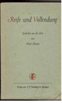Reife und Vollendung : Gedichte aus der: Muster, Karl