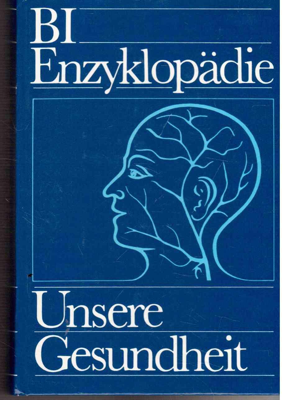 bi enzyklopädie unsere gesundheit - ZVAB