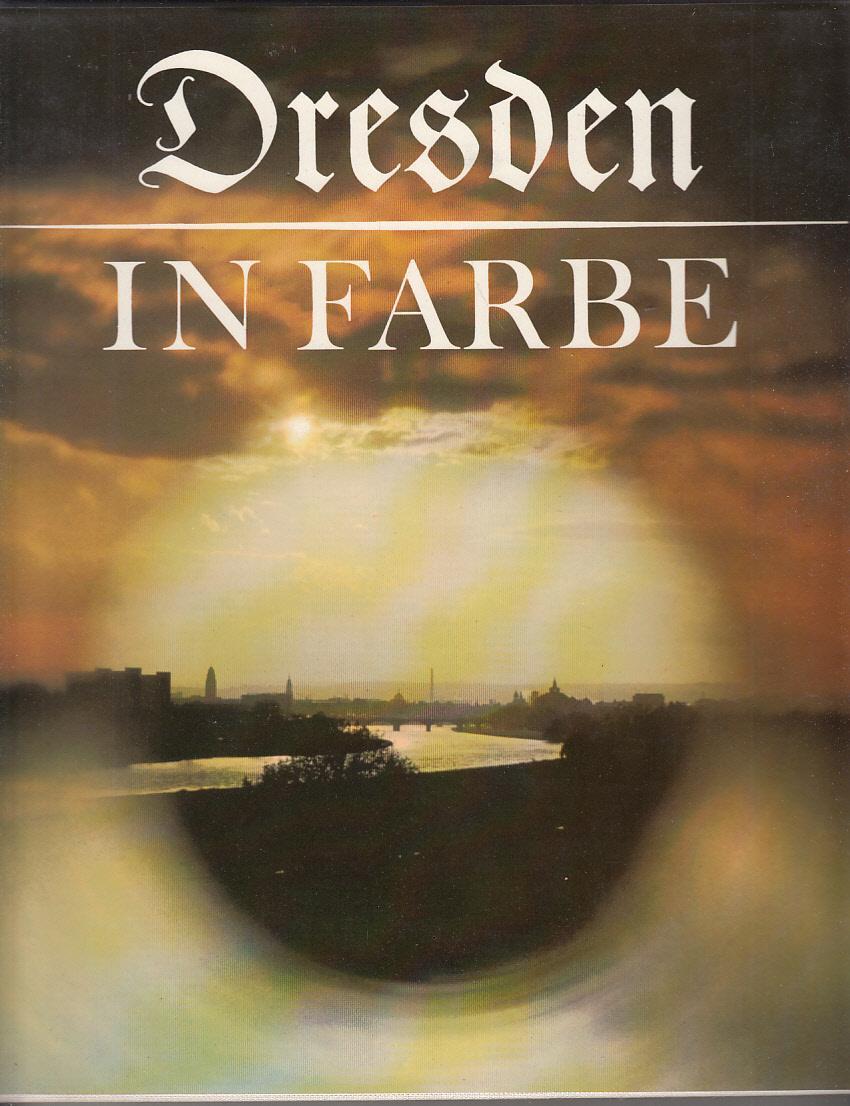 Dresden in Farbe.: Boehle, K.-H.