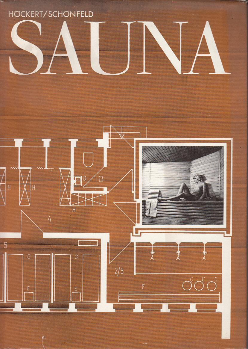 Sauna Planung Konstruktion Und Ausfuhrung Manfred Schonfeld Gerhart