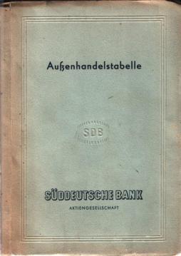 Außenhandelstabelle.: Süddeutsche Bank (Hrsg)