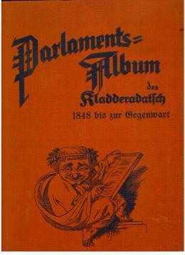 Parlaments Album des Kladderadatsch. Parlament und Parlamentarier im Spiegel des Humors und der ...