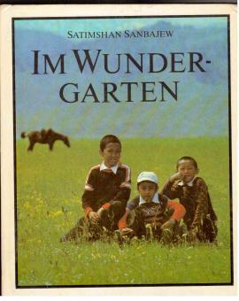 Im Wundergarten: Sanbajew, Satimshan