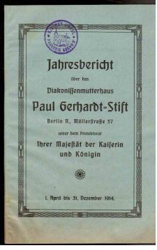 Jahresbericht über das Diakonissenmutterhaus Paul Gerhard-Stift Berlin. 1. April bis 31. ...