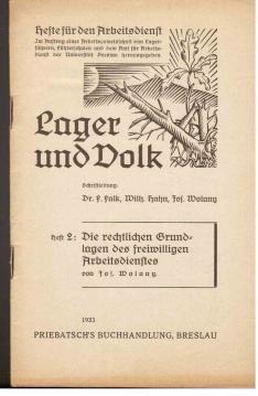 Lager und Volk. Heft 2: Die rechtlichen Grundlagen des freiwilligen Arbeitsdienstes: Wolany, Jos.