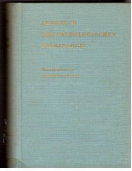 Lehrbuch der pathologischen Physiologie: Goetze, Eberhard (Hrsg)
