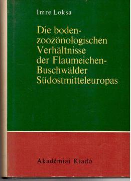 Die Bodenzoozönologischen Verhältnisse der Flaumeichen-Buschwälder ...