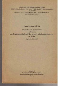 Gesamtverzeichnis der laufenden Zeitschriften im Bereich der Deutschen Akademie der ...
