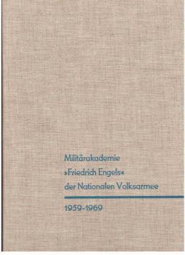 Festschrift zum 10. Jahrestag der Gründung der Militärakademie Friedrich Engels der ...