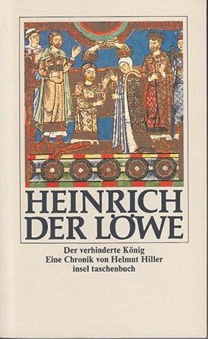 Heinrich der LÃ we. Der verhinderte KÃ: Hiller, Helmut