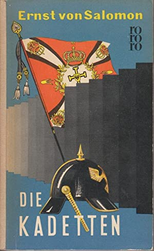Die Kadetten- Rowohlt Taschenbuch Nr. 214- Sachbuch 680: Salomon, Ernst von