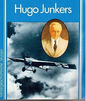 Hugo Junkers : ein politisches Essay: Groehler, Olaf &