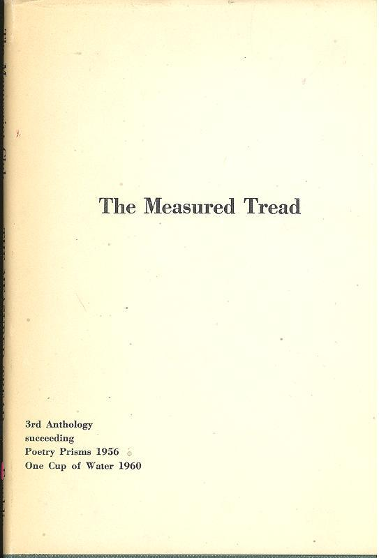 The Measured Tread : 3rd Anthology of Poetry, Succeeding Prisms, 1956 [and] One Cup of Water, 1960 [by] The Manuscript Club of Atlanta, Georgia. Manu