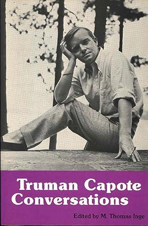 Truman Capote : Conversations. [Literary Conversations Series]: Capote, Truman, 1924-1984.