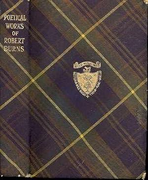 The Poems and Songs of Robert Burns,: Burns, Robert, 1759-1796.